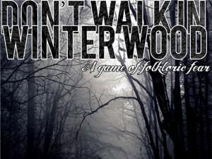 Don't Walk in Winter Wood logo